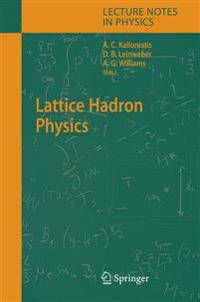 Lattice Hadron Physics