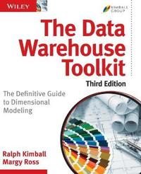 The Data Warehouse Toolkit: The Definitive Guide to Dimensional Modeling, 3