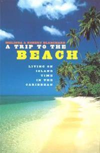 Trip To The Beach