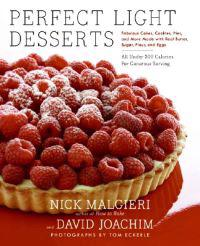 Perfect Light Desserts: Fabulous Cakes, Cookies, Pies, and More Made with Real Butter, Sugar, Flour, and Eggs, All Under 300 Calories Per Gene
