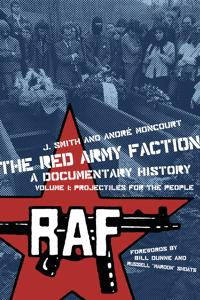 The The Red Army Faction: a Documentary History