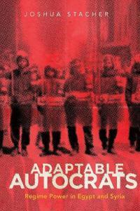 Adaptable Autocrats