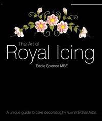 Art of royal icing - a unique guide to cake decoration by a world-class tut