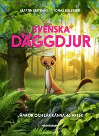 Svenska däggdjur : jämför och lär känna 46 arter