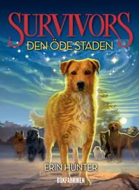 Survivors serie 1 : Den öde staden