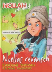Nollan och nätet - Noelias revansch