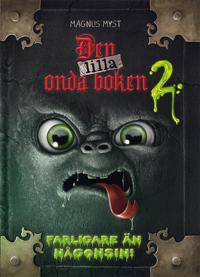 Den lilla onda boken 2. Farligare än någonsin