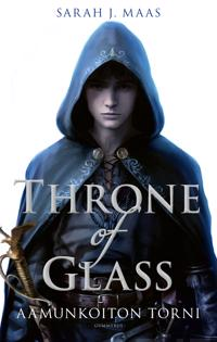 Throne of Glass - Aamunkoiton torni
