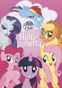 My Little Pony - Huhupuhetta