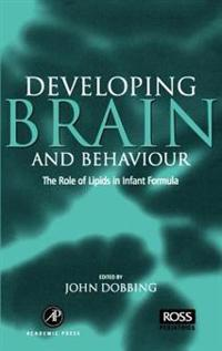 Developing Brain and Behaviour