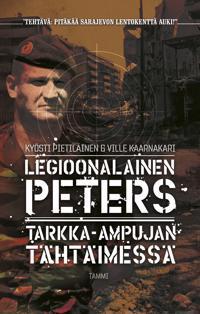 Legioonalainen Peters - Tarkka-ampujan tähtäimessä