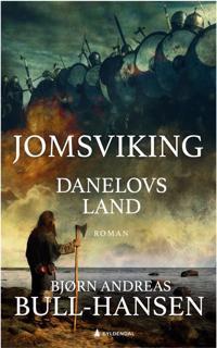 Jomsviking; Danelovs land, bok 4
