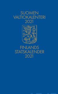 Suomen valtiokalenteri 2021 - Finlands statskalender 2021