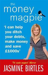 Money magpie - i can help you ditch your debts, make money and save gbp1000