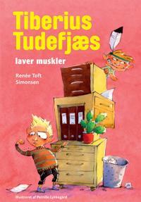 Tiberius Tudefjæs laver muskler
