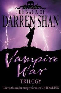 Vampire war trilogy: books 7 - 9
