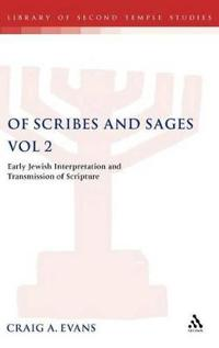 Of Scribes And Sages
