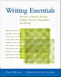 Writing Essentials: Exercises to Improve Spelling, Sentence Structure, Punctuation, and Writing