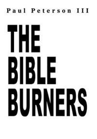 The Bible Burners