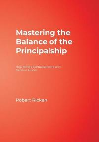 Mastering the Balance of the Principalship