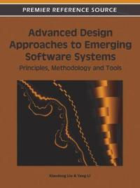 Advanced Design Approaches to Emerging Software Systems: