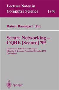 Secure Networking - CQRE (Secure) '99