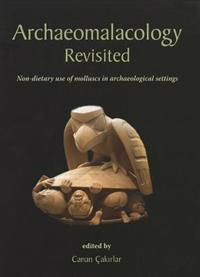 Archaeomalacology Revisited