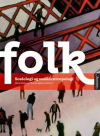 Folk - Marit Dalen, Thomas Hylland Eriksen | Inprintwriters.org