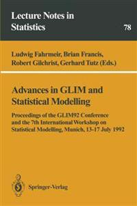 Advances in GLIM and Statistical Modelling