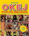 Boken om OKEJ - 90-talets enda riktiga poptidning