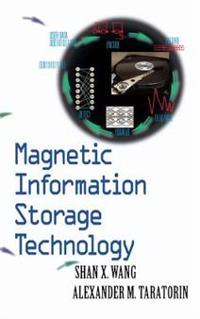 Magnetic Information Storage Technology