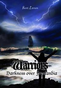 Warriors: Darkness Over Freelandia