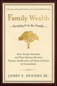 Family Wealth-Keeping It in the Family-