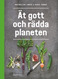 Ät gott och rädda planeten