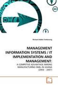 Management Information Systems / It Implementation and Management
