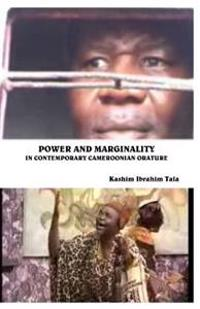 Power and Marginality in Contemporary Cameroonian Orature