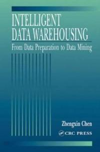 Intelligent Data Warehousing
