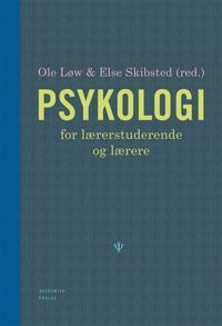 Psykologi for lærerstuderende og lærere