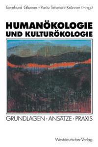 Humanökologie Und Kulturökologie
