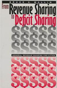 From Revenue Sharing to Deficit Sharing
