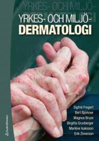 Yrkes- och miljödermatologi