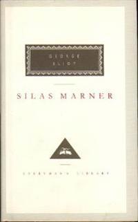 Silas marner - the weaver of raveloe