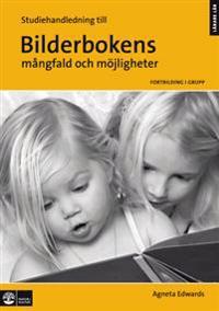 Bilderbokens mångfald och möjligheter, Studiehandledning