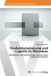 Produktionsplanung Und Logistik Im Messebau