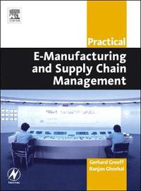 Practical E-Manufacturing and Supply Chain