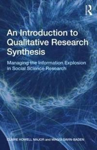 An Introduction to Qualitative Research Synthesis