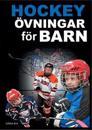 Hockeyövningar för barn