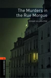 Oxford Bookworms Library: The Murders in the Rue Morgue: Level 2: 700-Word Vocabulary
