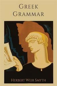 Greek Grammar [Revised Edition]