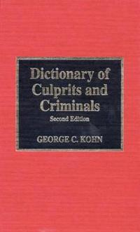 Dictionary of Culprits and Criminals